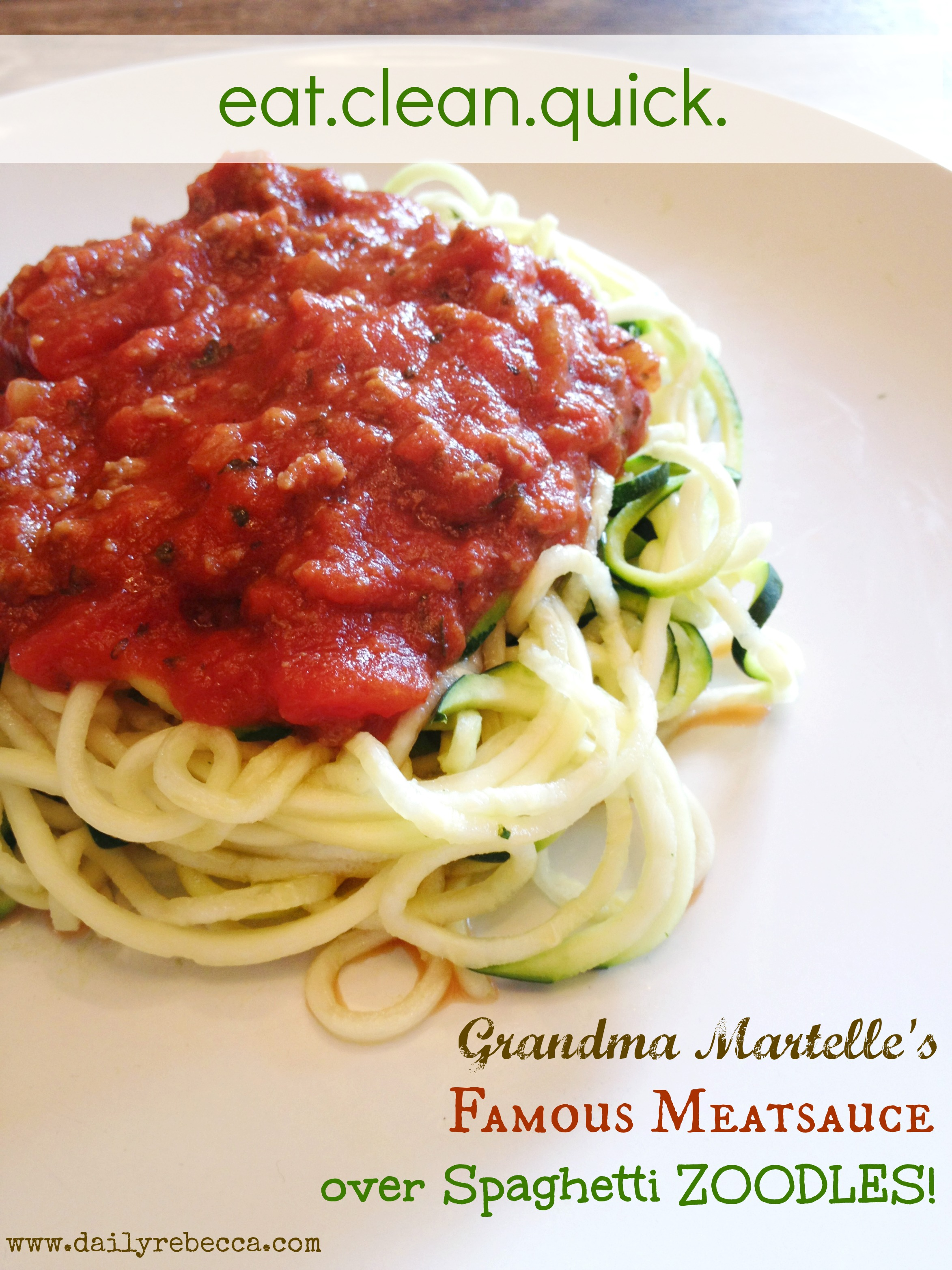 ... Martelle's Famous Meatsauce over Spaghetti ZOODLES! - Daily Rebecca