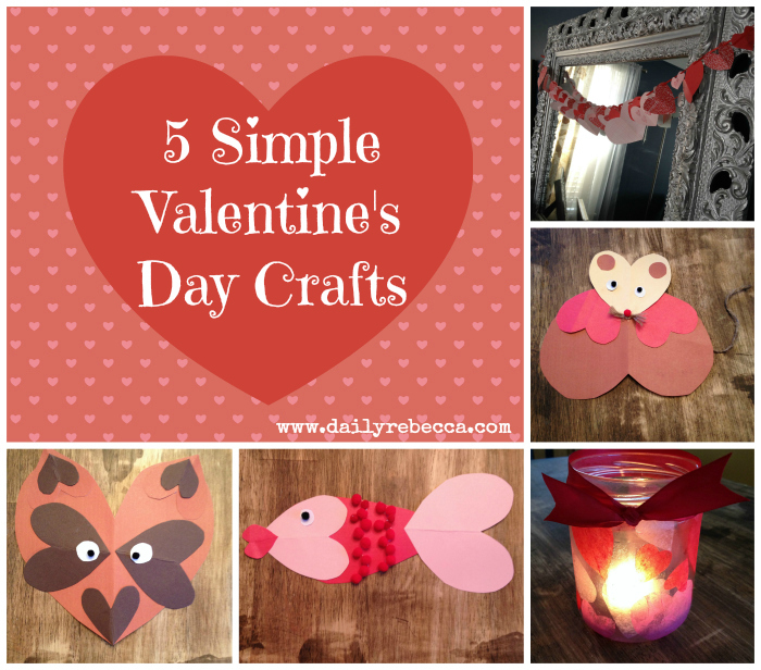 Five Simple Valentine's Day Crafts