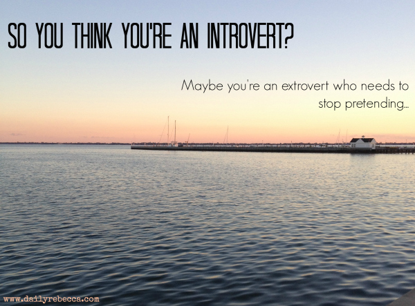 So you think you're an Introvert