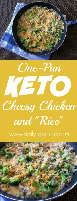 "Keto Cheesy Chicken & ""Rice"""